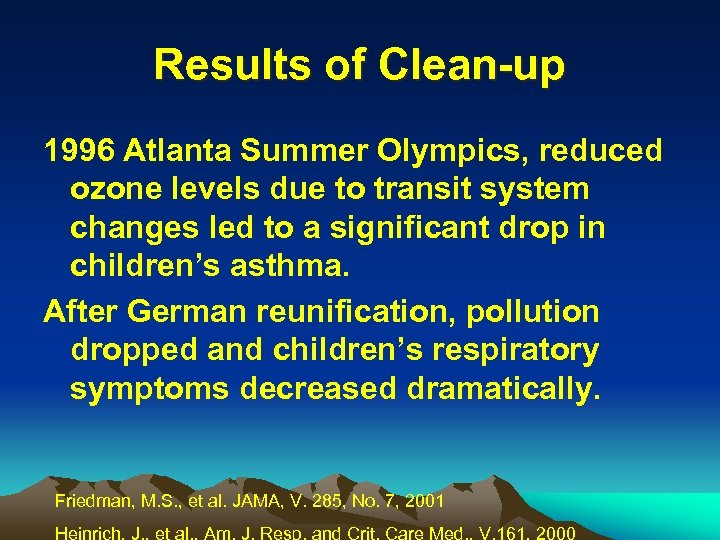 Results of Clean-up 1996 Atlanta Summer Olympics, reduced ozone levels due to transit system