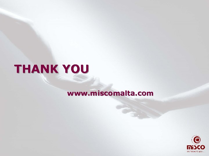 THANK YOU www. miscomalta. com