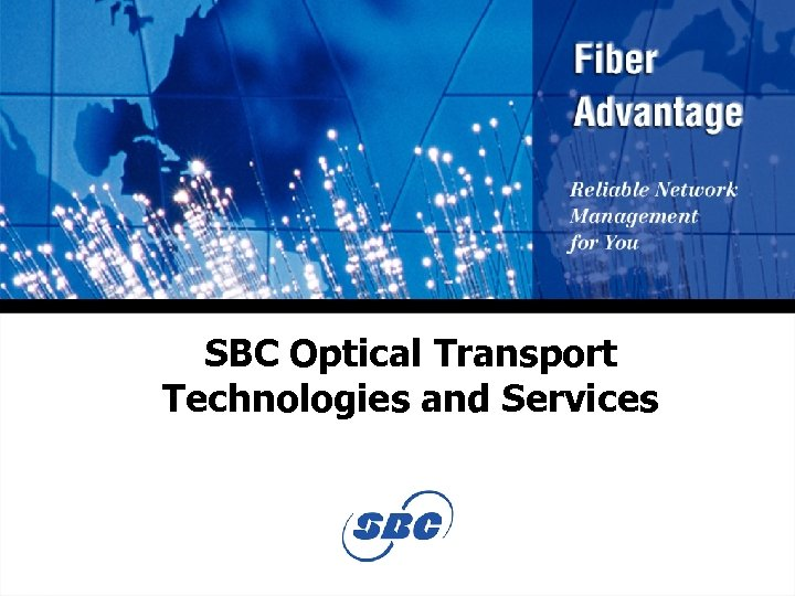 SBC Optical Transport Technologies and Services