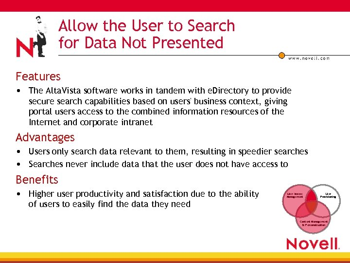 Allow the User to Search for Data Not Presented Features • The Alta. Vista