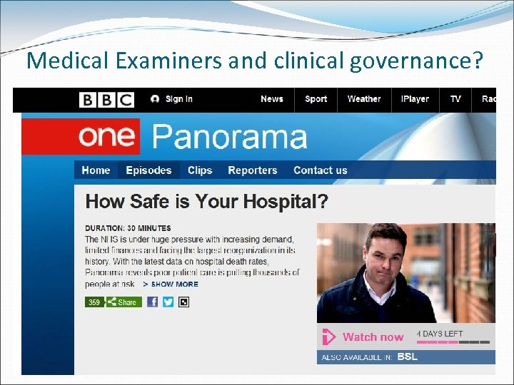 Medical Examiners and clinical governance?