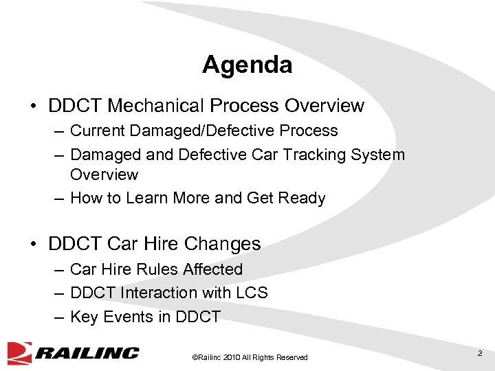 Agenda • DDCT Mechanical Process Overview – Current Damaged/Defective Process – Damaged and Defective