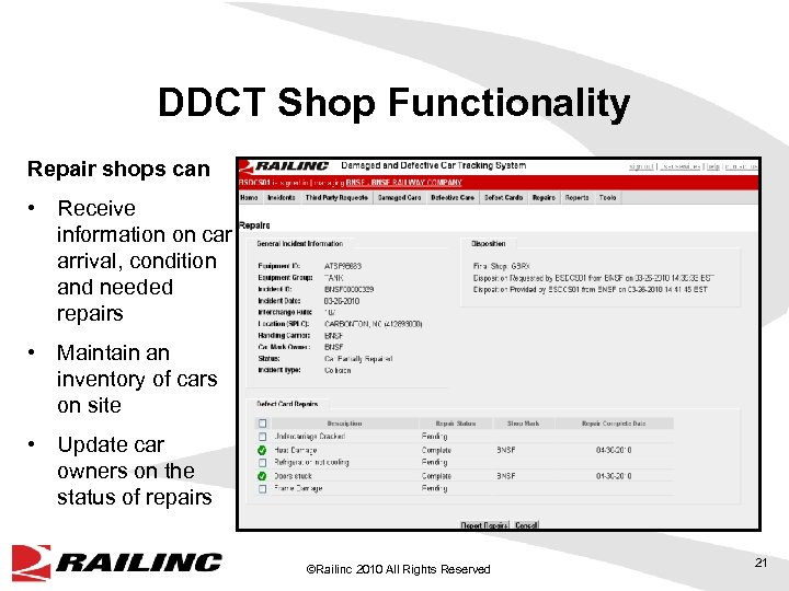 DDCT Shop Functionality Repair shops can • Receive information on car arrival, condition and
