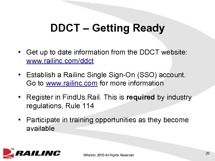 DDCT – Getting Ready • Get up to date information from the DDCT website:
