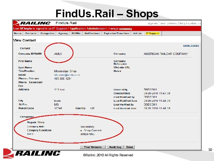 Find. Us. Rail – Shops 30 ©Railinc 2010 All Rights Reserved