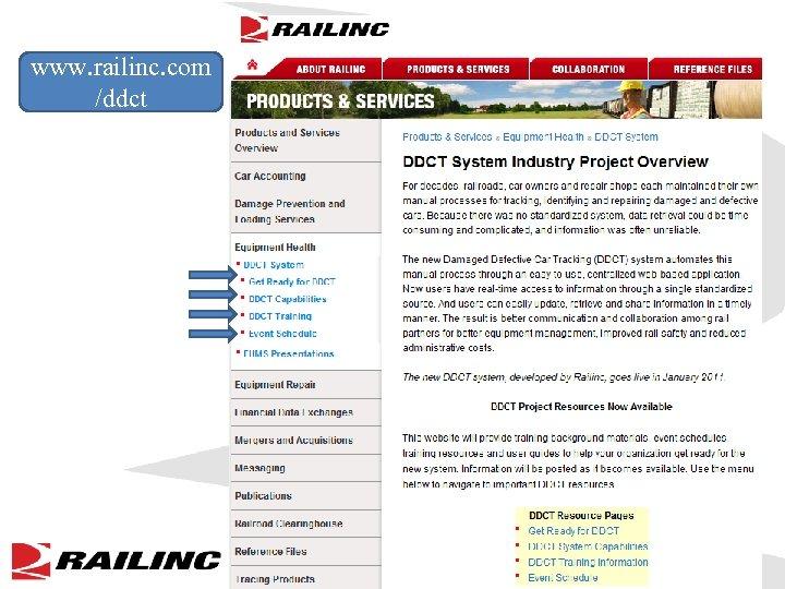 www. railinc. com /ddct ©Railinc 2010 All Rights Reserved