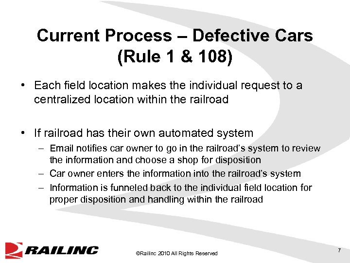 Current Process – Defective Cars (Rule 1 & 108) • Each field location makes