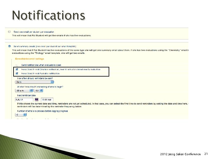 Notifications 2012 Jasig Sakai Conference 21