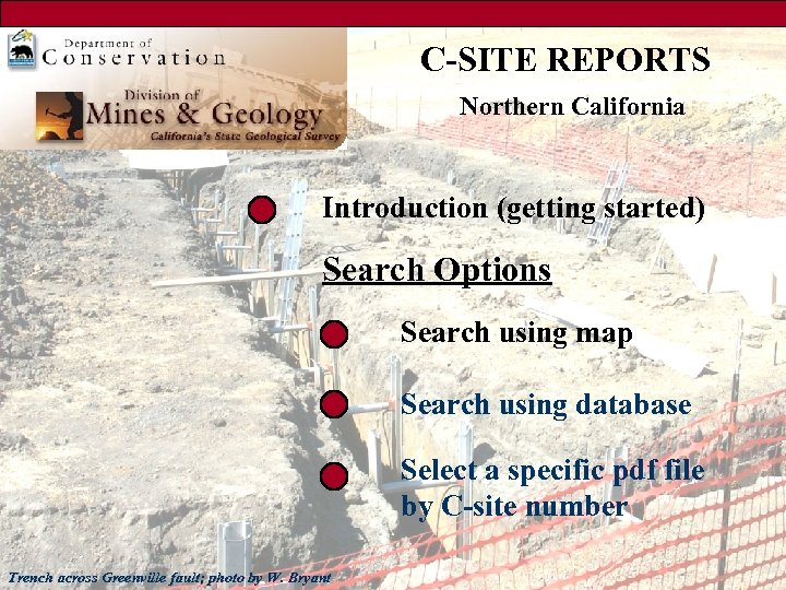 C-SITE REPORTS Northern California Introduction (getting started) Search Options Search using map Search using