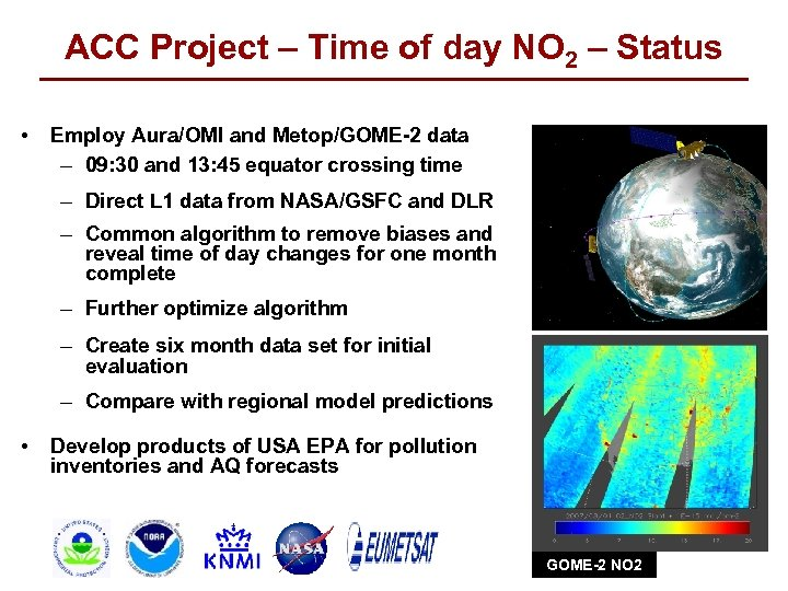ACC Project – Time of day NO 2 – Status • Employ Aura/OMI and