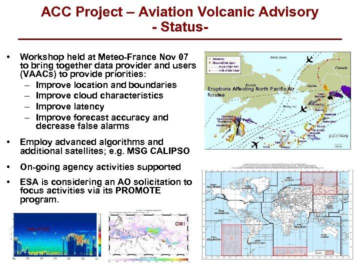 ACC Project – Aviation Volcanic Advisory - Status • Workshop held at Meteo-France Nov