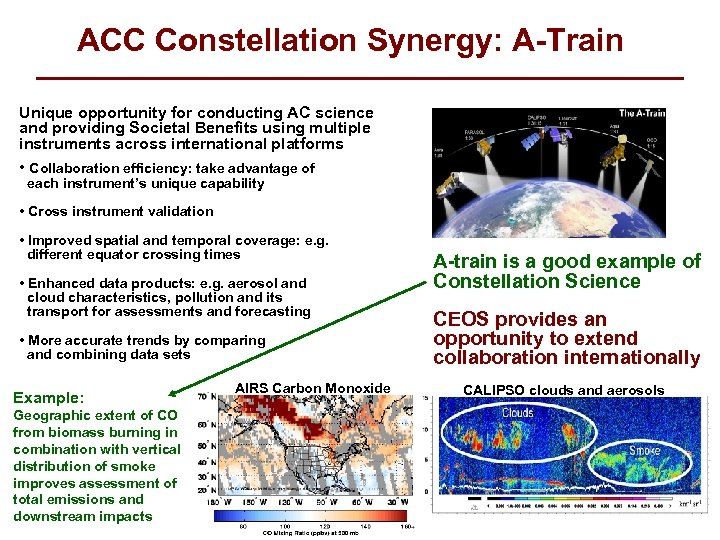 ACC Constellation Synergy: A-Train Unique opportunity for conducting AC science and providing Societal Benefits