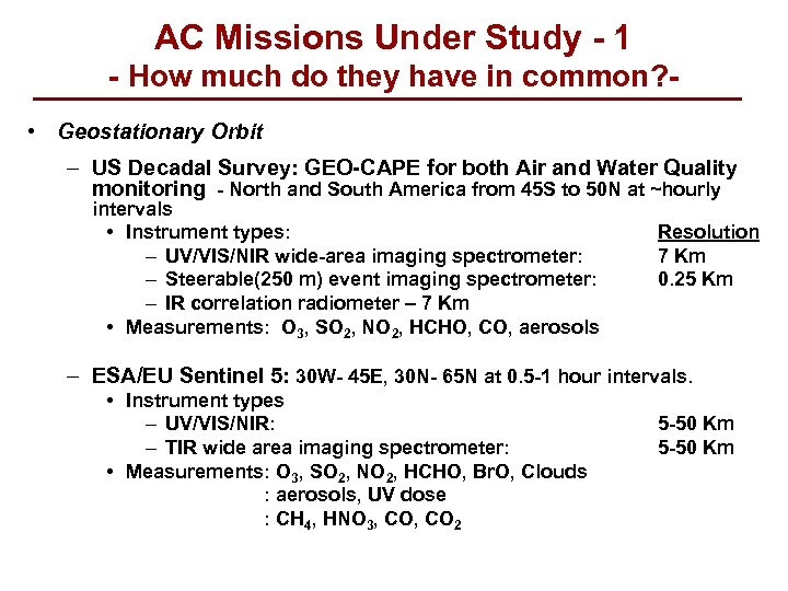 AC Missions Under Study - 1 - How much do they have in common?