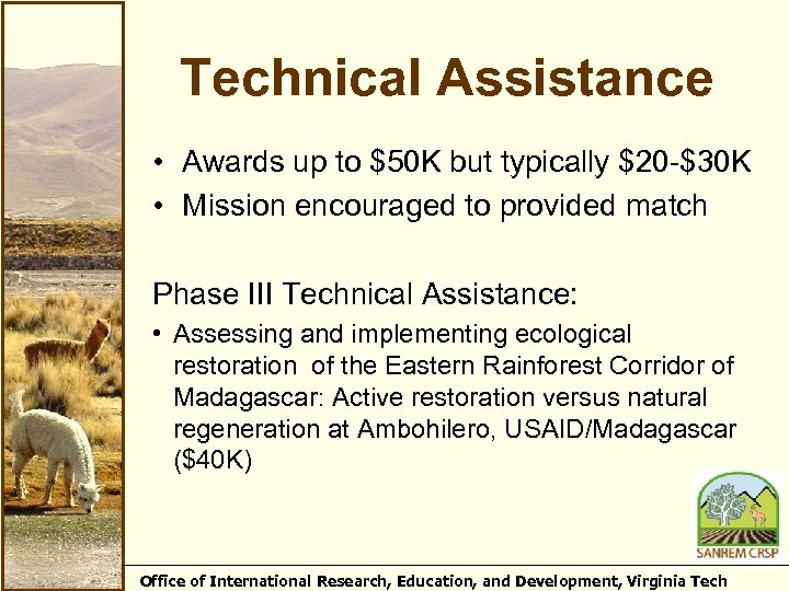 Technical Assistance • Awards up to $50 K but typically $20 -$30 K •