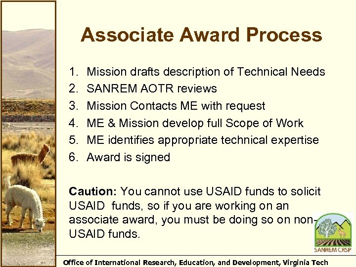 Associate Award Process 1. 2. 3. 4. 5. 6. Mission drafts description of Technical