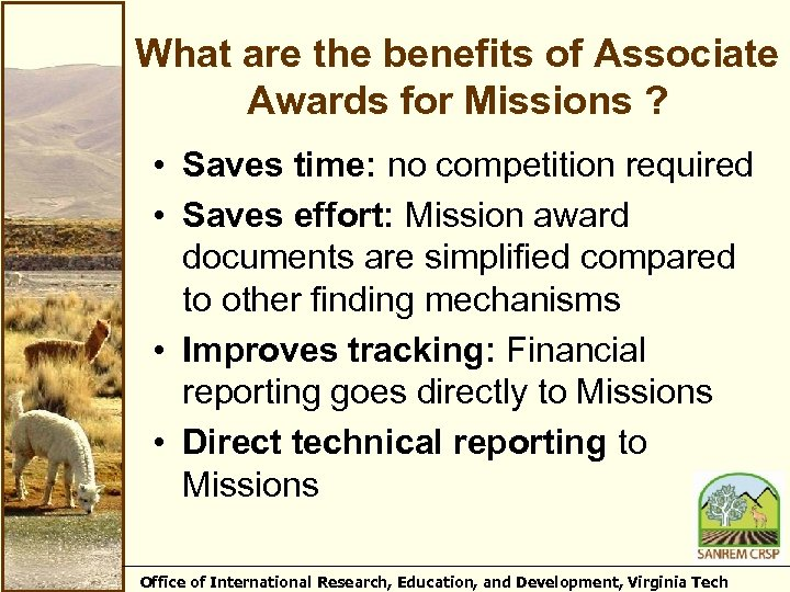 What are the benefits of Associate Awards for Missions ? • Saves time: no