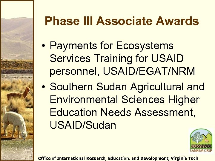 Phase III Associate Awards • Payments for Ecosystems Services Training for USAID personnel, USAID/EGAT/NRM