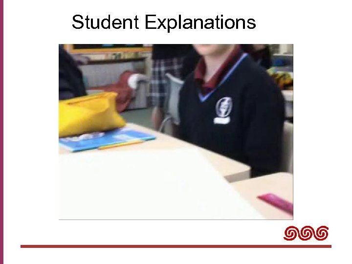 Student Explanations