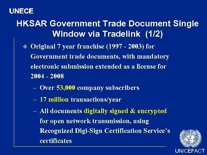 UNECE HKSAR Government Trade Document Single Window via Tradelink (1/2) v Original 7 year