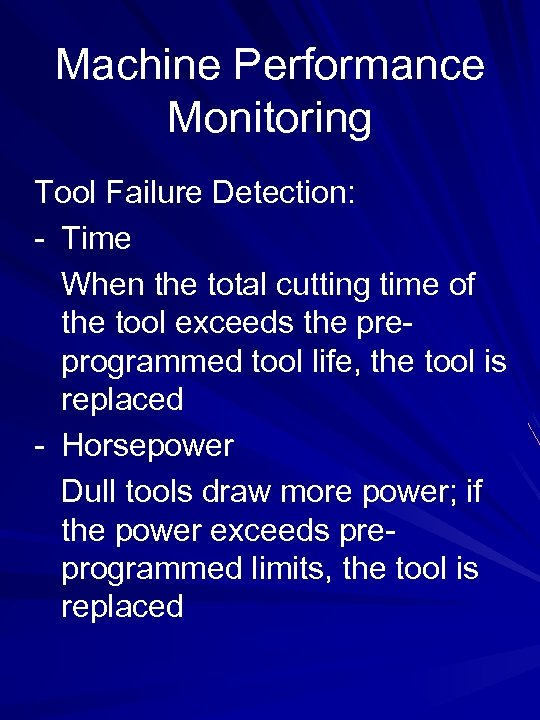 Machine Performance Monitoring Tool Failure Detection: - Time When the total cutting time of