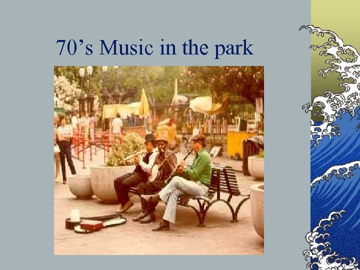 70's Music in the park