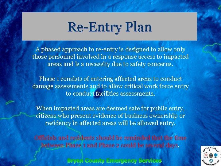 Re-Entry Plan A phased approach to re-entry is designed to allow only those personnel