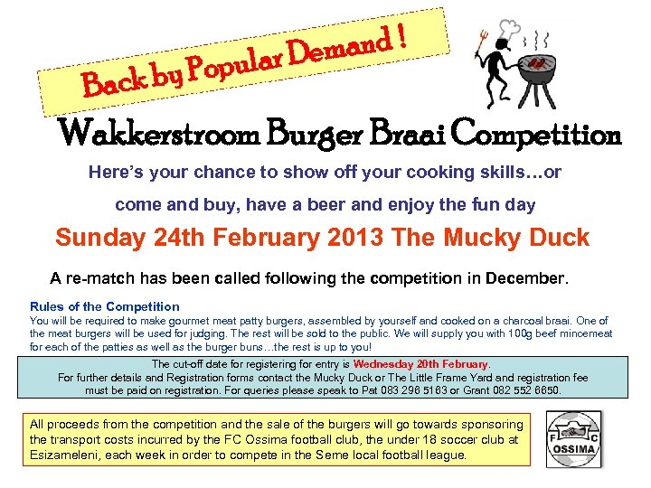 mand ! ular De k by Pop Bac Wakkerstroom Burger Braai Competition Here's your