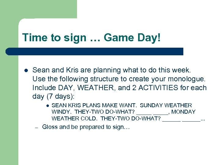 Time to sign … Game Day! l Sean and Kris are planning what to