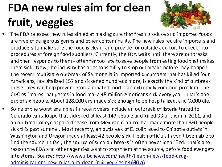 FDA new rules aim for clean fruit, veggies • • The FDA released new