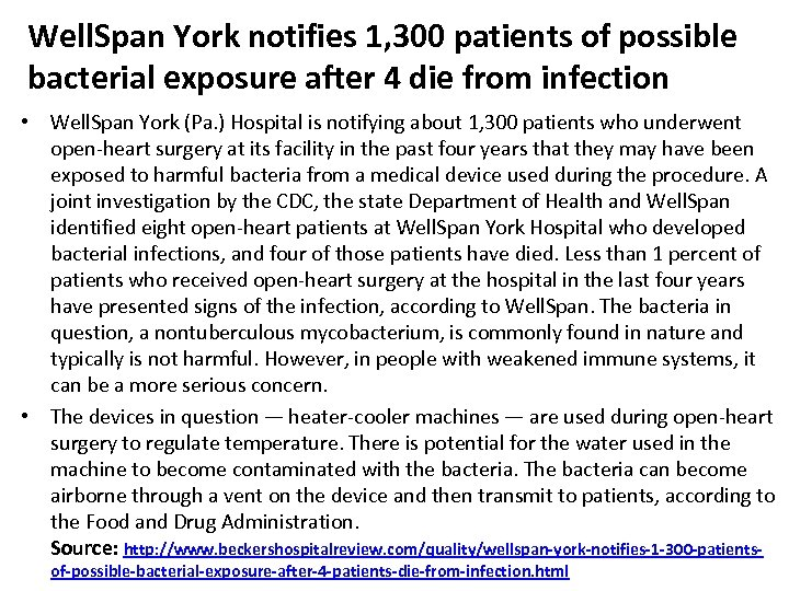 Well. Span York notifies 1, 300 patients of possible bacterial exposure after 4 die