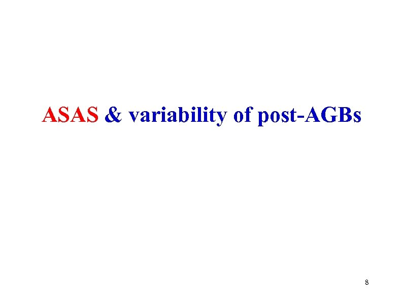 ASAS & variability of post-AGBs 8