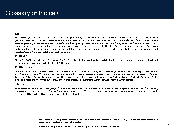Glossary of Indices CPI In economics, a Consumer Price Index (CPI, also retail price