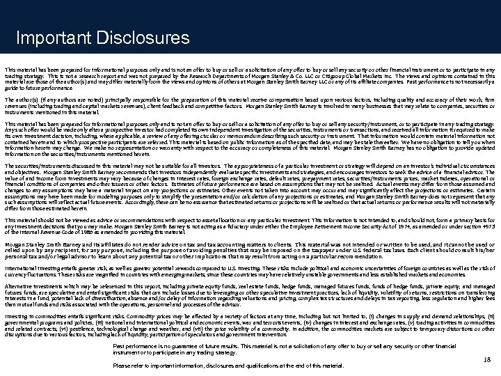 Important Disclosures This material has been prepared for informational purposes only and is not
