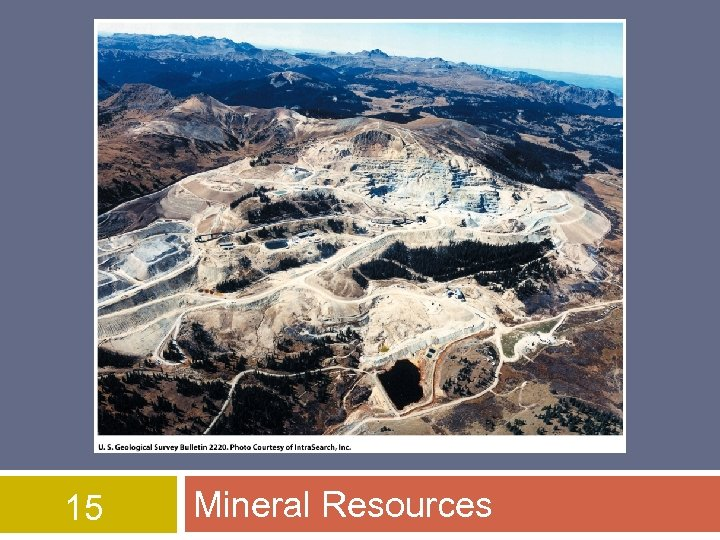 15 Mineral Resources