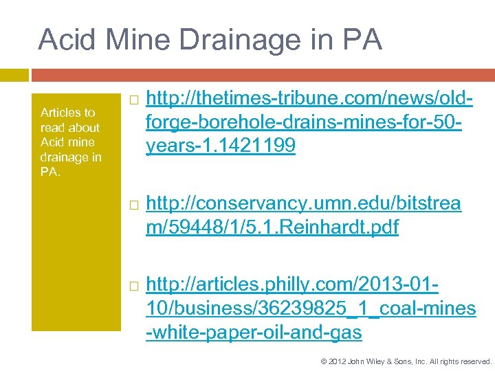 Acid Mine Drainage in PA Articles to read about Acid mine drainage in PA.