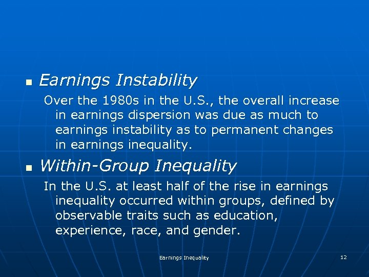 n Earnings Instability Over the 1980 s in the U. S. , the overall