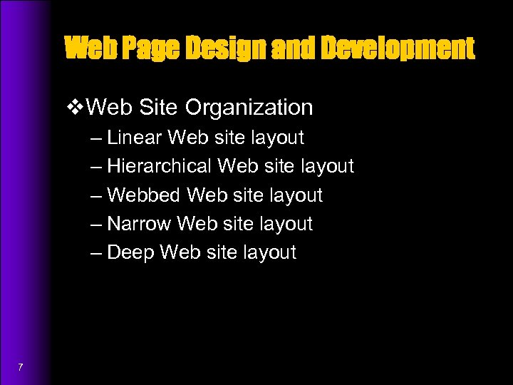 Web Page Design and Development v. Web Site Organization – Linear Web site layout