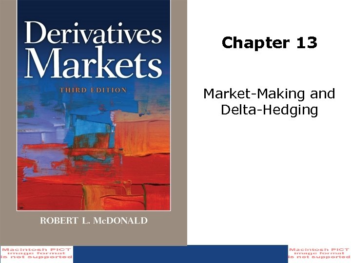 Chapter 13 Market-Making and Delta-Hedging
