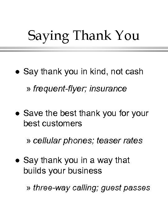 Saying Thank You l Say thank you in kind, not cash » frequent-flyer; insurance