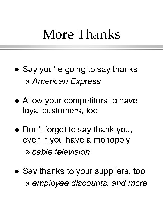 More Thanks l Say you're going to say thanks » American Express l Allow
