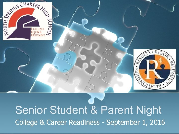 Senior Student & Parent Night College & Career Readiness - September 1, 2016