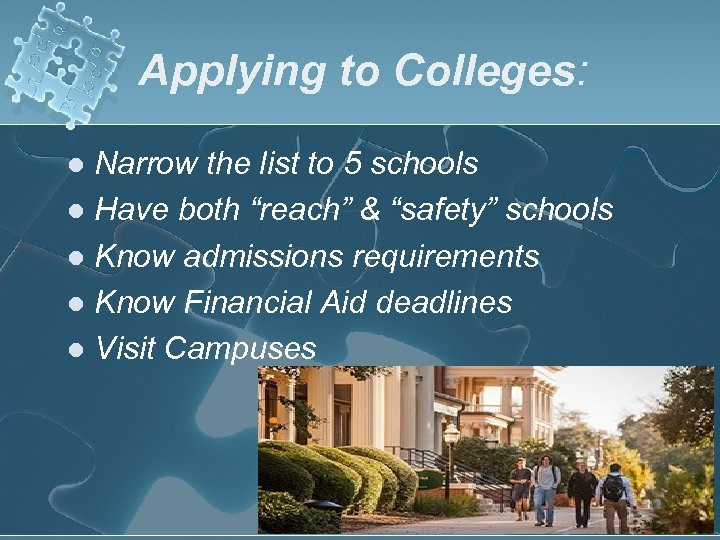 "Applying to Colleges: Narrow the list to 5 schools l Have both ""reach"" &"
