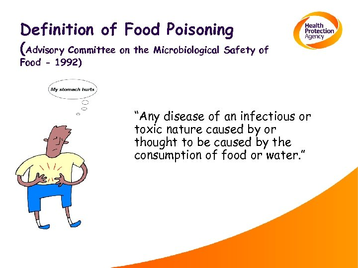 Definition of Food Poisoning (Advisory Committee on the Microbiological Safety of Food - 1992)