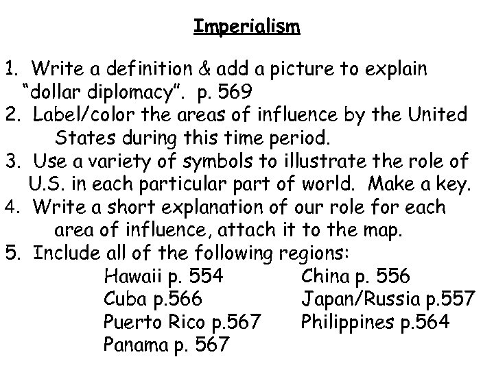 """Imperialism 1. Write a definition & add a picture to explain """"dollar diplomacy"""". p."""