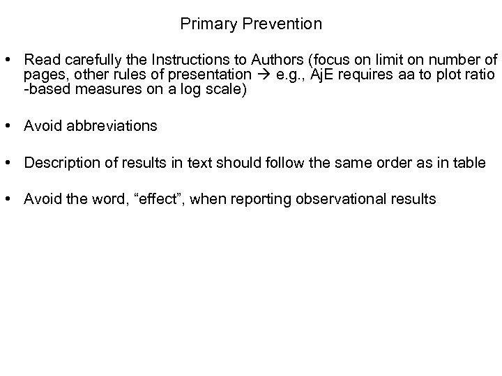 Primary Prevention • Read carefully the Instructions to Authors (focus on limit on number
