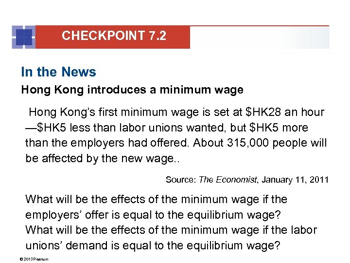 CHECKPOINT 7. 2 In the News Hong Kong introduces a minimum wage Hong Kong's