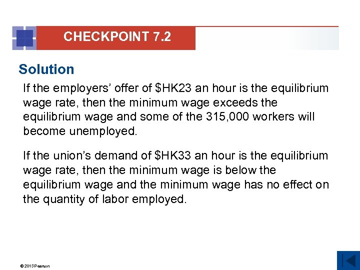 CHECKPOINT 7. 2 Solution If the employers' offer of $HK 23 an hour is