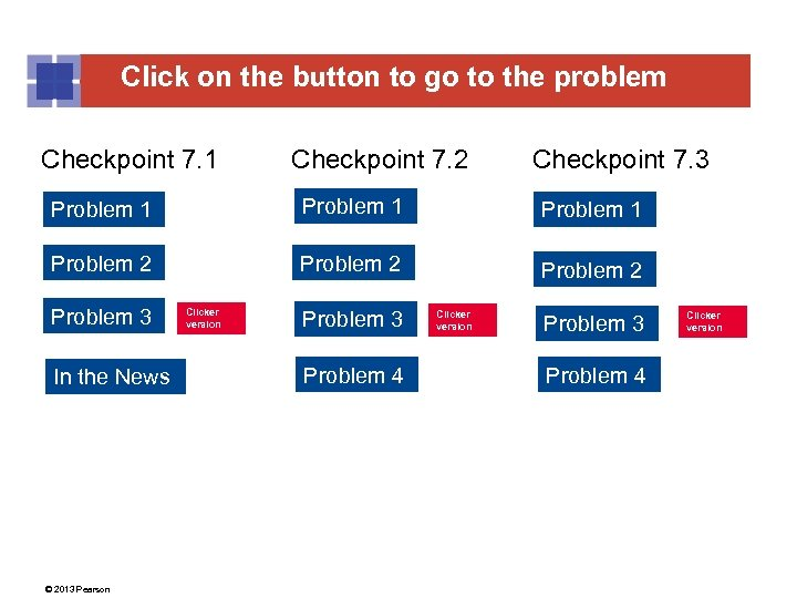 Click on the button to go to the problem Checkpoint 7. 1 Checkpoint 7.