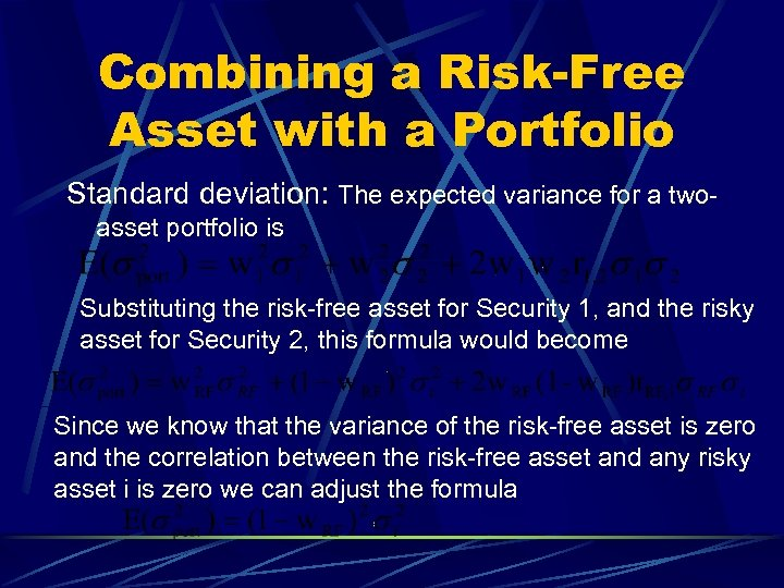 Combining a Risk-Free Asset with a Portfolio Standard deviation: The expected variance for a