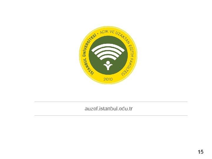 auzef. istanbul. edu. tr 15